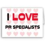 I love PR specialists
